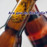 are_you_an_alcoholic