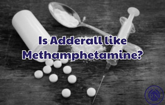 Methamphetamine  >> Is Adderall Like Methamphetamine Rehab Near Me The Best