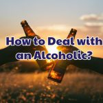 how_to_deal_with_an_alcoholic
