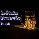 how_to_make_non_alcoholic_beer