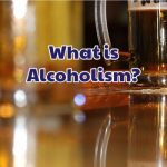 what_is_alcoholism