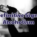 a-definitive-sign-of-alcoholism-1