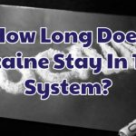 how-long-does-cocaine-stay-in-the-system-1