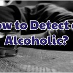 how-to-detect-an-alcoholic