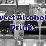 sweet-alcoholic-drinks-1