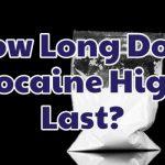 how-long-does-cocaine-high-last-1