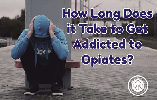 How Long Does It Take To Get Addicted To Opiates?