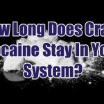 how-long-does-crack-cocaine-stay-in-your-system-1
