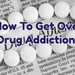 how-to-get-over-drug-addiction-1