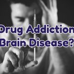 is-drug-addiction-a-brain-disease-1