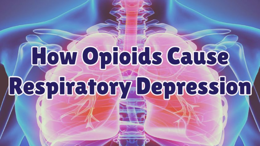 How Opioid Use can cause Respiratory Depression