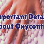 important-details-about-oxycontin