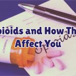opioids-and-how-they-affect-you