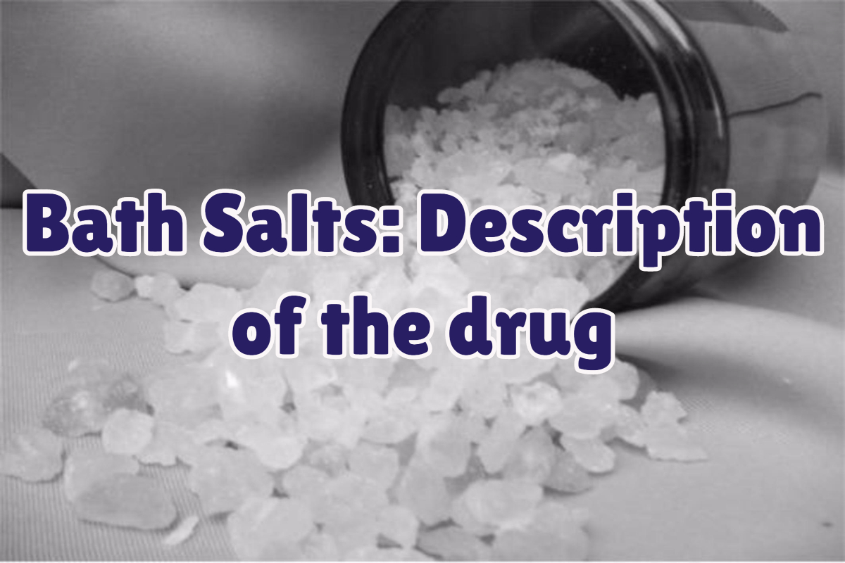 What Are Bath Salts